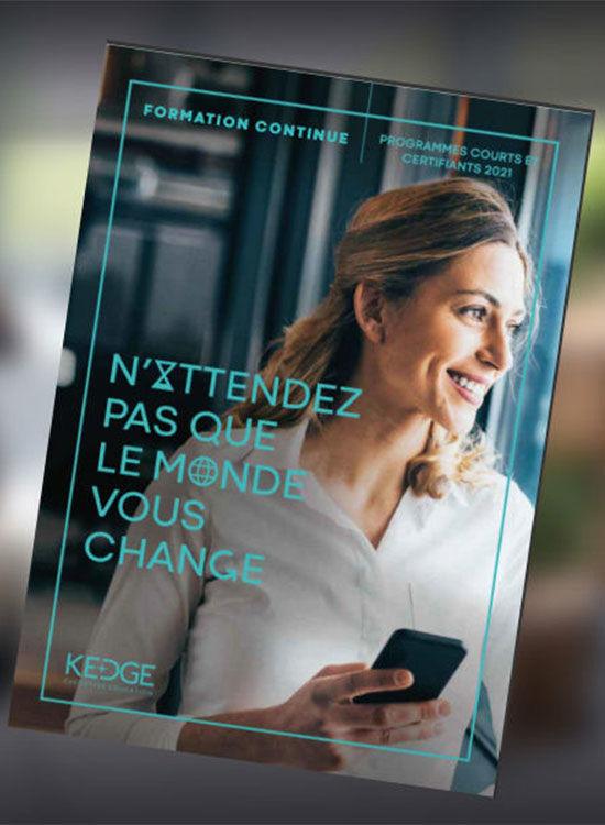 Découvrez notre offre de programmes courts et certifiants pour 2021 - KEDGE